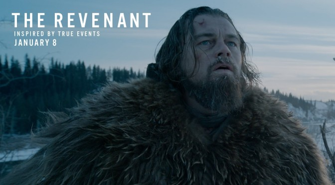 Why 'The Revenant' Is Not Worthy of an Oscar