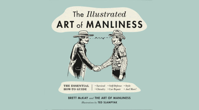 The Meaning of Manliness